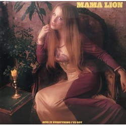 Mama Lion - Give It Everything I've Got - LP Vinyl Album - Psychedelic Rock