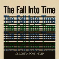 Oneohtrix Point Never - The Fall Into Time - LP Vinyl Album - RSD 2021 - Minimal Noïse - Disquaire Day