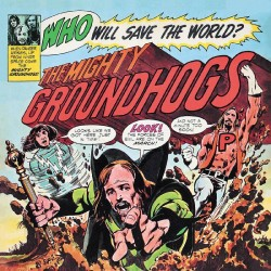 The Groundhogs - Who Will Save The World? - RSD 2021 - Blues Rock - LP Vinyl Album - Disquaire Day