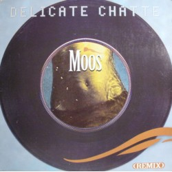 Moos - Délicate Chatte (Remix) - Maxi Vinyl 12 inches - Promo - French Rn'B