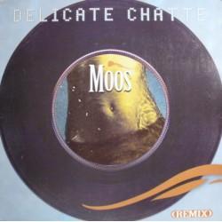 Moos - Délicate Chatte (Remix) - Maxi Vinyl 12 inches - Promo - Rn'B Francese