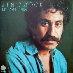 Jim Croce ‎– Life And Times - LP Vinyl