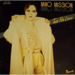 Miko Mission - Two For Love - Maxi 12 inches - Italo Disco