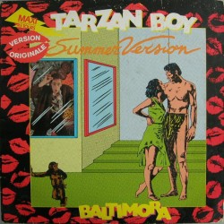 Baltimora - Tarzan Boy (Summer Version) - Maxi Vinyl 12 inches - Italo Disco