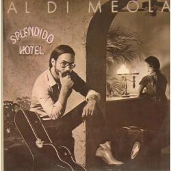 Al Di Meola - Splendido Hotel - Double LP Vinyl Album - Jazz Rock Fusion