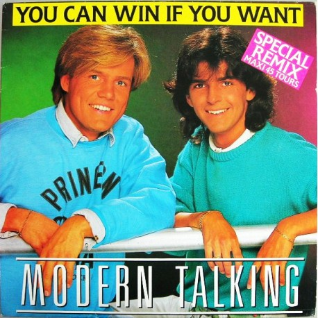 Modern Talking - You Can Win If You Want - Special Remix - Maxi 12 inches - Italo Disco Synth Pop
