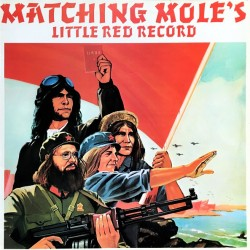 Matching Mole - Matching Mole's Little Red Record - LP Vinyl Album - Psychedelic Rock