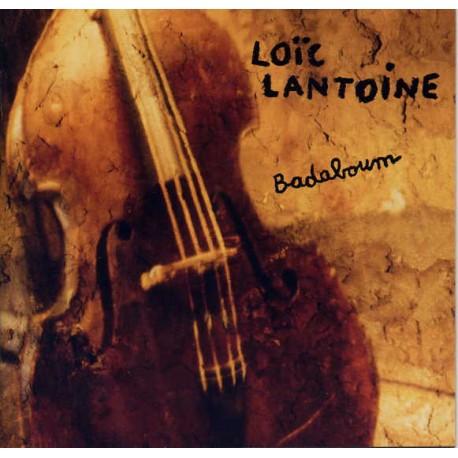 Loïc Lantoine - Badaboum - CD Album - Art Rock Punk