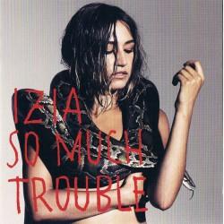 Izia - So Much Trouble - CD Album - French Pop Rock