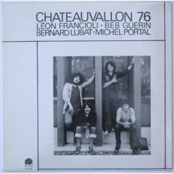 Léon Francioli - Beb Guérin - Bernard Lubat - Michel Portal - Chateauvallon 76 - LP Vinyl Album - Free Jazz
