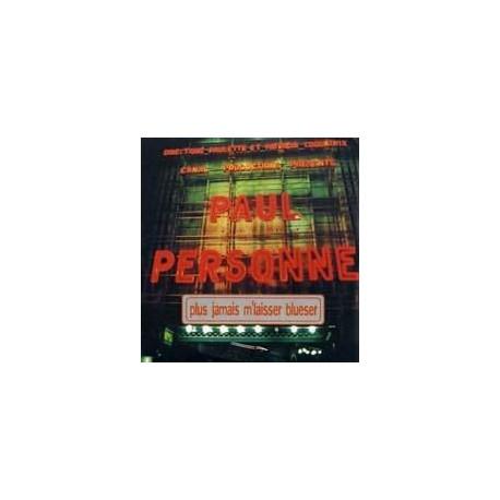 Paul Personne – Plus Jamais M'Laisser Blueser - CD Single
