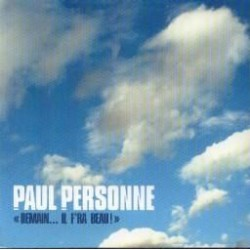 Paul Personne - Demain...Il F'ra Beau ! - CD Single Promo Digipack