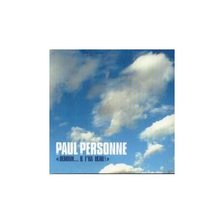 Paul Personne - Demain...Il F'ra Beau ! - CD Single Promo Digipack