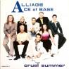 Alliage & Ace Of Base - Cruel Summer - Maxi Vinyl 12 inches - Pop Music Eurodance