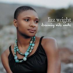 Lizz Wright - Dreaming Wide Awake - CD Album - Smooth Jazz Soul