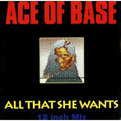 Ace Of Base - All That She Wants - Maxi Vinyl 12 inches - Pop EuroDance