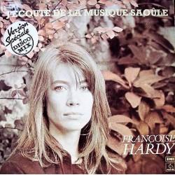 Françoise Hardy - J'écoute De La Musique Saoûle - Maxi Vinyl 12 inches - Disco Mix Pop Music