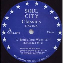 Davina - Don't You Want It? - Maxi Vinyl 12 inches - Deep House Garage