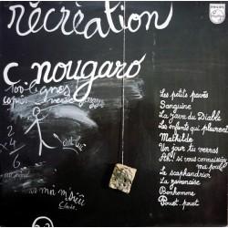 Claude Nougaro - Récréation - LP Vinyl Album - Chanson Française
