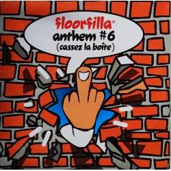 Floorfilla - Anthem 6 - Cassez La Boite - Maxi Vinyl 12 inches - Italy 2003 - Techno Trance