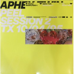 Aphex Twin - Peel Session 2 TX 10/04/95  - Vinyl EP 12 inches - Electro IDM Abstract Leftfield
