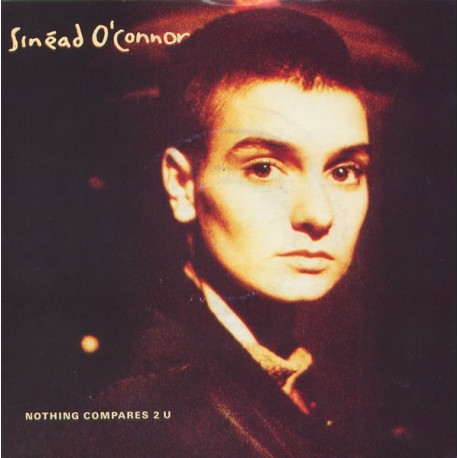 Sinéad O'Connor - Nothing Compares 2 U (Prince) - Maxi Vinyl 12 inches - Pop Downtempo