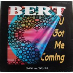 Bert - U Got Me Coming - Vinyl Maxi 12 inches - Hard House