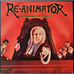 Re-Animator - Condemned To Eternity - LP Vinyl Album UK 1990 - Thrash Metal