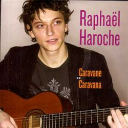 Raphaël Haroche - Caravane / Caravana - CD Single Promo