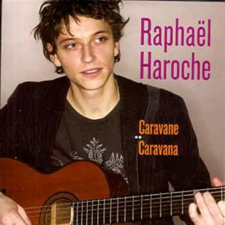 Raphaël Haroche - Caravane / Caravana - CD Single Promo