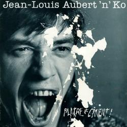 Jean-Louis Aubert'n'Ko ( Téléphone) - Plâtre Et Ciment ! - LP Vinyl Album - Rock Français