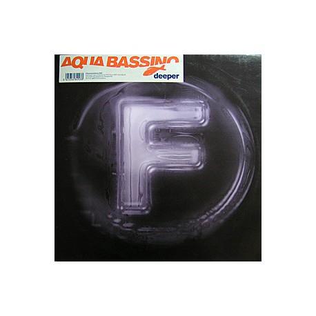 Aqua Bassino - Deeper - Maxi Vinyl 12 inches - Deep House