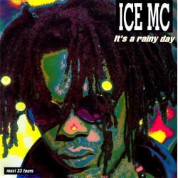 ICE MC - It's A Rainy Day - Maxi Vinyl 12 inches - Eurodance