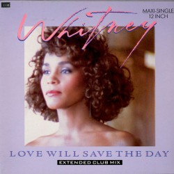 Whitney Houston - Love Will Save The Day - Maxi Vinyl 12 inches Extended Club Mix - Pop Music House