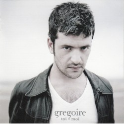 Grégoire - Toi + Moi - CD Album - Chanson Française
