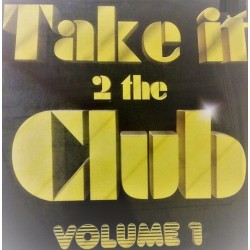 DJ Stan, Dj Skyz - Take It 2 The Club Volume 1 - Maxi Vinyl 12 inches - Hip Hop Megamix DJ