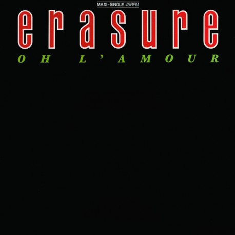 Erasure - Oh L'Amour - Maxi Vinyl 12 inches - New Wave - Thomas The Tank Engine Logo Edition - New Wave
