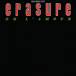 Erasure - Oh L'Amour - Maxi Vinyl 12 inches - New Wave - New Wave