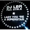 DJ LBR feat Stik.E - Lady You're A Superstar - Maxi Vinyl 12 inches - Disco Funk
