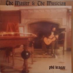 Phil Keaggy - The Master & The Musician  - LP Vinyl Album - Religious Folk Rock