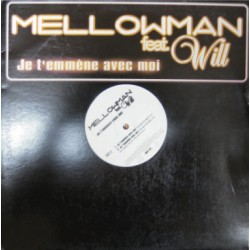 Mellowman - Je T'emmène Avec Moi - Maxi 12 inches - RnB Français Hip Hop