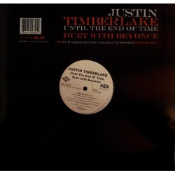 Justin Timberlake Duet With Beyoncé - Until The End Of Time - Maxi Vinyl 12 inches - R'nB International Pop