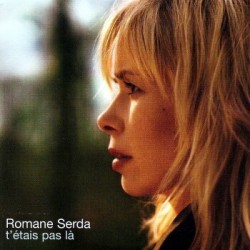 Romane Serda - T'étais Pas Là - CD Single Promo