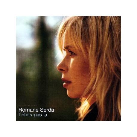 Romane Serda - T'étais Pas Là - CD Single Promo