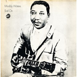 Muddy Waters - Sail On - LP Vinyl Album USA - Chicago Blues