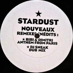Stardust - Music Sounds Better With You - Remixes Dimitri from Paris - Maxi Vinyl 12 inches - Electro House