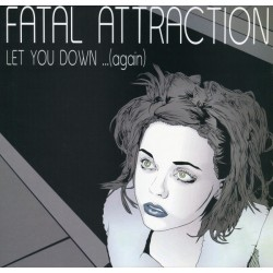 Fatal Attraction - Let You Down...(Again) - Maxi Vinyl 12 inches - House Music
