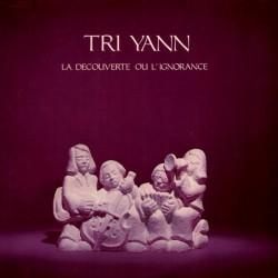 Tri Yann – La Découverte Ou L'Ignorance