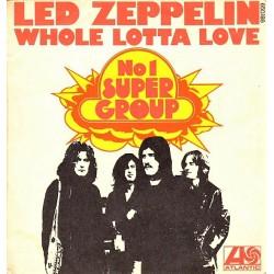 Led Zeppelin - Whole Lotta Love - Vinyl 7 inches 45 RPM Single - Hard Rock Blues