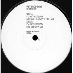 Pet Shop Boys - I'm With Stupid (Remixes 2) - Vinyl Maxi 12 inches - Promo - Synth-pop House